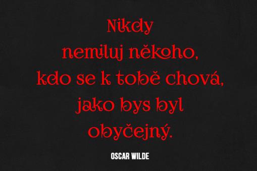 citaty, citaty o lasce, Oscar Wilde, láska